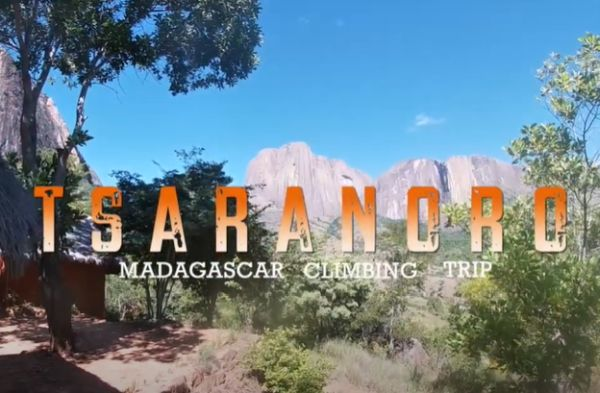 TSARANORO - Madagascar Climbing Trip - Mars 2020