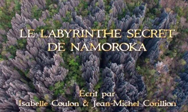 Madagascar - Le labyrinthe secret de Namoroka 2017 version FR 1h30 Documentaire de Jean-Michel Corillion.